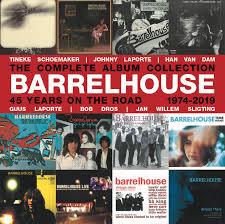 Barrelhouse - Complete Album Collection 1974-2019 (12-cd)