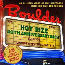 Hot Rize - 40th Anniversary Bash