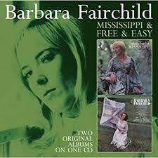 Barbara Fairchild - Mississippi / Free & Easy