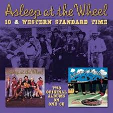 Asleep At the Wheel - 10 / Western Standard Time