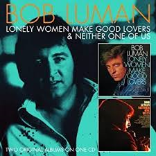 Bob Luman - Lonely Women Make Good Lovers / Neither One Of Us
