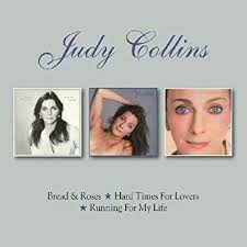 Judy Collins - Bread & Roses / Hard times For Lovers / Running For My Life (2-cd)