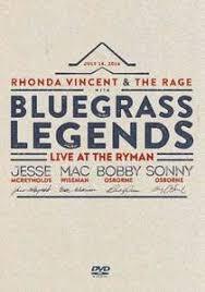 Rhonda Vincent  & the Rage - DVD Bluegrass Legends (99 min)