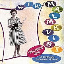 Siw Malmkvist - Die Deutchen Aufnahmen 1959-1960