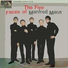 Manfred Man - The Five Faces Of Manfred Mann