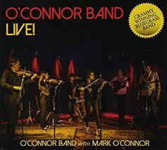 O'Connor Band - Live  (Mark O' Connor)