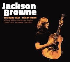 Jackson Browne - The Road East; Live In Japan (japan persing)