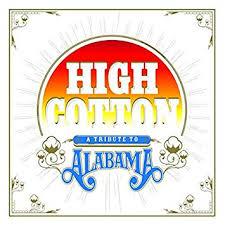 Various - High Cotton; Alabama Tribute