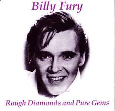 Billy Fury - Rough Diamonds and Pure Gems