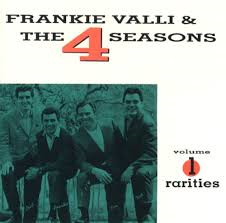 Frankie Valli & the Four Seasons - Rarities