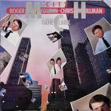 McGuinn, Clark & Hillman - LP City