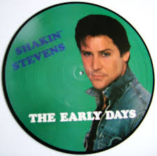 Shakin' Stevens - LP The Early Days (picture disc)