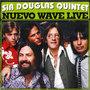 Sir-douglas-Quintet-Nuevo-Wave-Live
