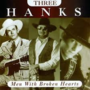 Three-Hanks-Men-with-Broken-Hearts