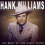 Hank-Williams-The-Best-Of-Early-Years