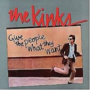 Kinks-Give-The-People-What-They-Want-(remastered)