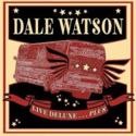 Dale-Watson-Live-Deluxe......Plus-(2-cd-46-tracks)