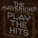 Mavericks-Play-the-Hits