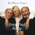 Peter-Paul-&-Mary-In-These-Times