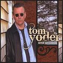 Tom-Yoder-Never-Get-Enough