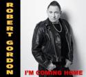 Robert-Gordon-Im-Going-Home