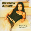 Gretchen-Wilson-Here-For-The-Party