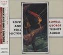 Lowell-George-=-Tribute-Rock-&-Roll-Doctor