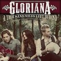Gloriana-A-Thousand-Miles-Left-Behind