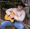 Doug-Supernaw-You-Still-got-Me