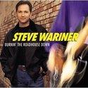 Steve-Wariner-Burnin-The-Roadhouse-Down