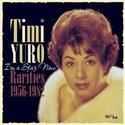 Timi-Yuro-I-Am-A-Star-Now-(Rarities)