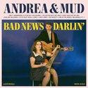 Andrea-&-Mud-Bad-News-Darlin