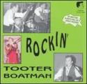 Tooter-Boatman-Rockin-Tooter-Boatman