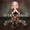 Ricky-Skaggs-Music-To-My-Ears