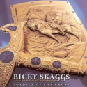 Ricky-Skaggs-&-Kentucky-Thunder-Soldier-Of-The-Cross