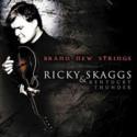 Ricky-Skaggs-&-Kentucky-Thunder-Brand-New-Strings