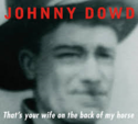 Johnny-Dowd-Thats-Your-Wife-On-The-Back-Of-My-Horse