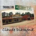 Claude-Diamond-Trouble-On-Memory-LN