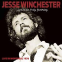 Jesse-Winchester-Seems-Like-Only-Yesterday-(Live-In-Montreal-1976)