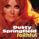 Dusty-Springfield-Faithful