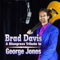 Brad-Davis-A-Bluegrass-Tribute-To-George-Jones