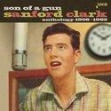 Sanford-Clark-Son-Of-A-Gun-:-Anthology-1956-1962