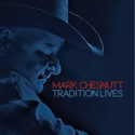 Mark-Chesnutt-Tradition-Lives