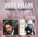 Dean-Dillon-Slick-nickel-Ive-Learned-To-Live