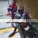 Richard-Shindell-Careless
