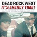 Dead-Rock-West-Its-Everly-Time