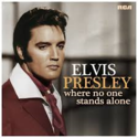 Elvis-Presley-Where-No-One-Stands-Alone