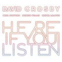 David-Crosby-Here-If-You-Listen