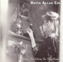 David-Allan-Coe-Standing-Too-Close-to-the-Flame