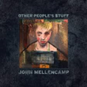 John-Mellencamp-Other-Peoples-Stuff